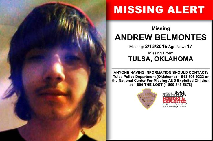 ANDREW BELMONTES, Age Now: 17, Missing: 02/13/2016. Missing From TULSA, OK. ANYONE HAVING INFORMATION SHOULD CONTACT: Tulsa Police Department (Oklahoma) 1-918-596-9222.