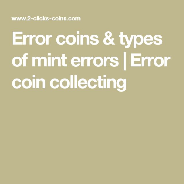 Error coins & types of mint errors | Error coin collecting