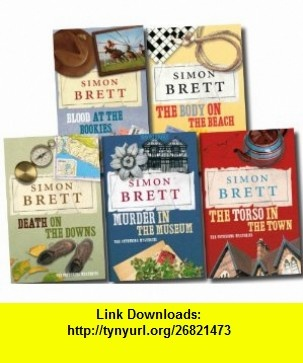 The Fethering Mysteries Collection Torso in the Town, Death on the Downs, the Body on the Beach, Murder in the Museum,Death Under the Dryer/ Blood at the Bookies (9781780482750) Simon Brett , ISBN-10: 1780482752  , ISBN-13: 978-1780482750 ,  , tutorials , pdf , ebook , torrent , downloads , rapidshare , filesonic , hotfile , megaupload , fileserve