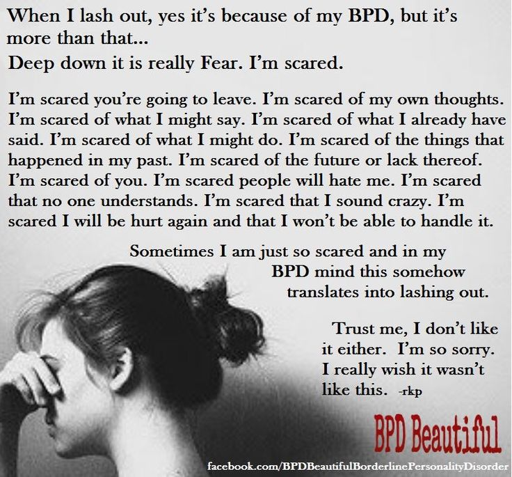 Learning to live with bpd is learning that my peers are changeable, I can't control any one but myself, and to let go. If I fear, I fake and it's much more important to be honest and open with myself. Those who love me, love me regardless of my emotions. There is no shame in talking about them. Challange that fear x