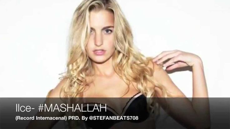 ILCE - #MASHALLAH (OFFICIAL SONG)