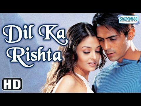 Dil Ka Rishta {HD} - Arjun Rampal - Aishwarya Rai - Paresh Rawal - Isha Koppikar - Rakhee - YouTube