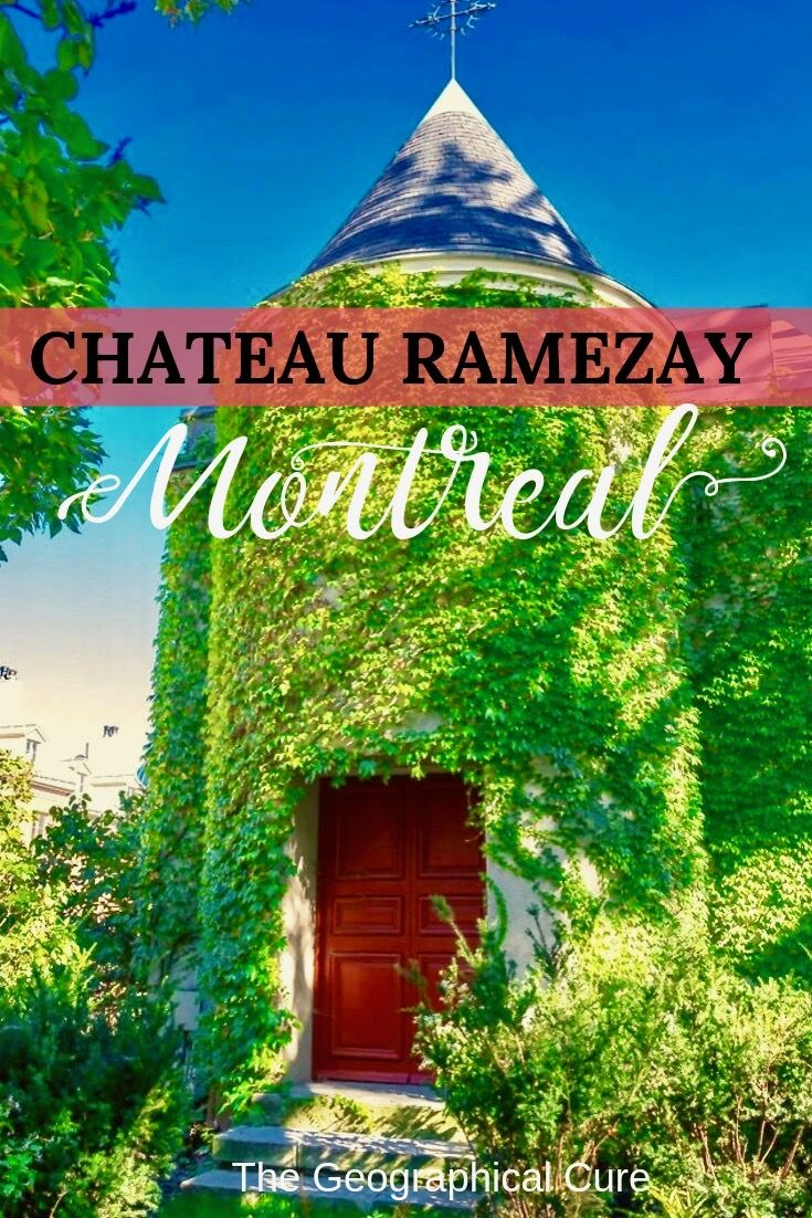The Chateau Ramezay In Montreal With Images Canada Travel