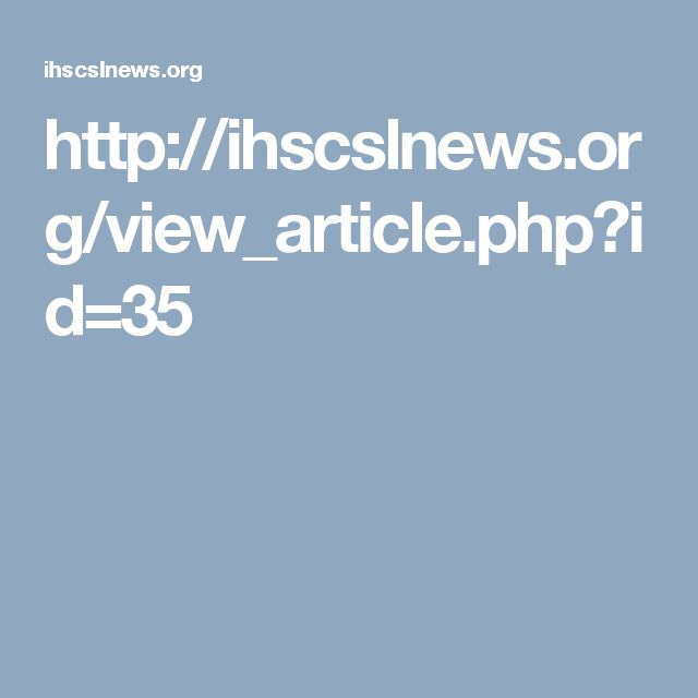 http://ihscslnews.org/view_article.php?id=35