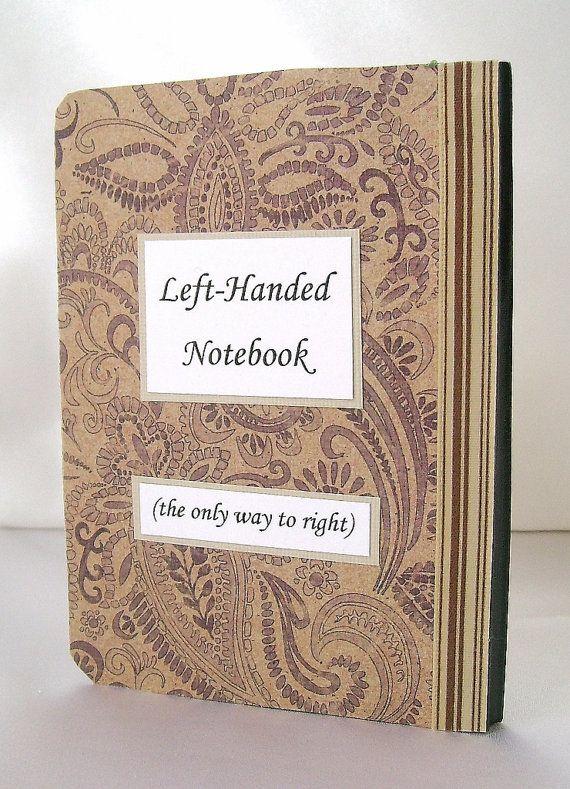 Lefty note book Left handed notebook Lefty by designedbymarylou