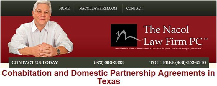 Cohabitation and Domestic Partnership Agreements in Texas  http://www.nacollawfirmblog.com/family-law/cohabitation-and-domestic-partnership-agreements-in-texas