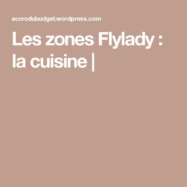 Les zones Flylady : la cuisine |