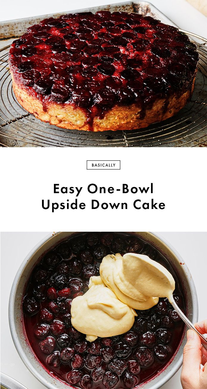 Easy One-Bowl Upside-Down Cake Recipe | Bon Appetit