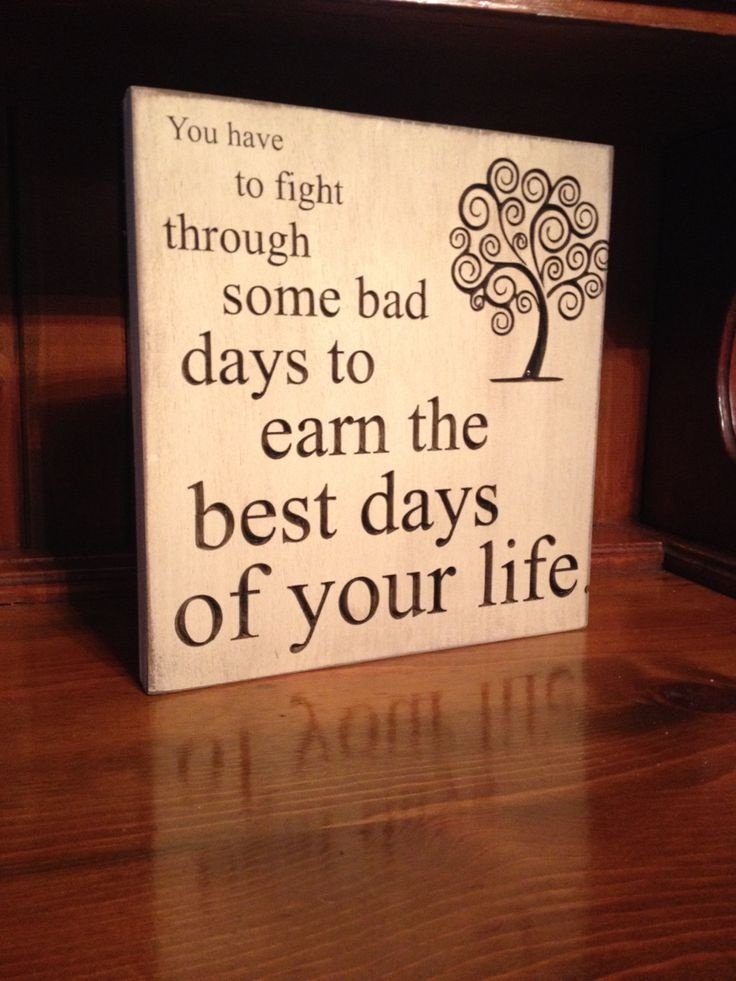 """Custom Carved Wooden Sign - """"You Have To Fight Through Some Bad Days To Earn The Best Days Of Your Life"""" by HayleesCloset on Etsy"""