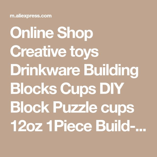 Online Shop Creative toys Drinkware Building Blocks Cups DIY Block Puzzle cups 12oz 1Piece Build-On Brick creative cups Lego Type cups | Aliexpress Mobile