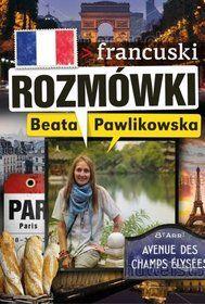 Rozmówki. Francuski-Pawlikowska Beata