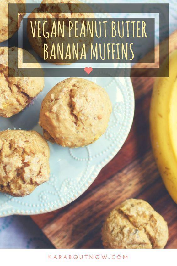 Vegan Peanut Butter Banana Muffin Recipe L Breakfast Ideas L Vegan Baking L Karaboutn Peanut Butter Banana Muffins Peanut Butter Muffins Banana Oatmeal Muffins