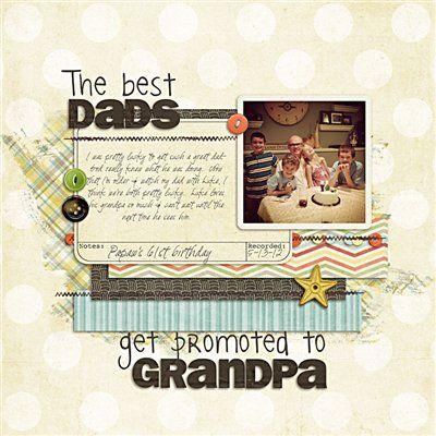 """grandpa."" by Kristin, as seen in the Club CK Idea Galleries. #scrapbook #scrapbooking #creatingkeepsakes"