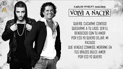 Volvi a Nacer - Carlos Vives Ft. Maluma | Video Letra 2016 - YouTube