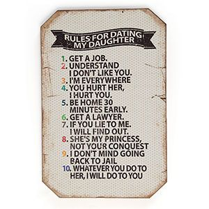 Rules for Dating my Daughter Plaque  $16.98
