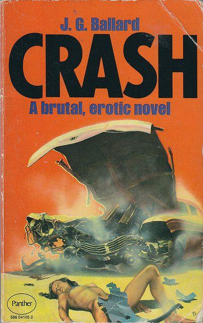 J. G. Ballard's Crash.