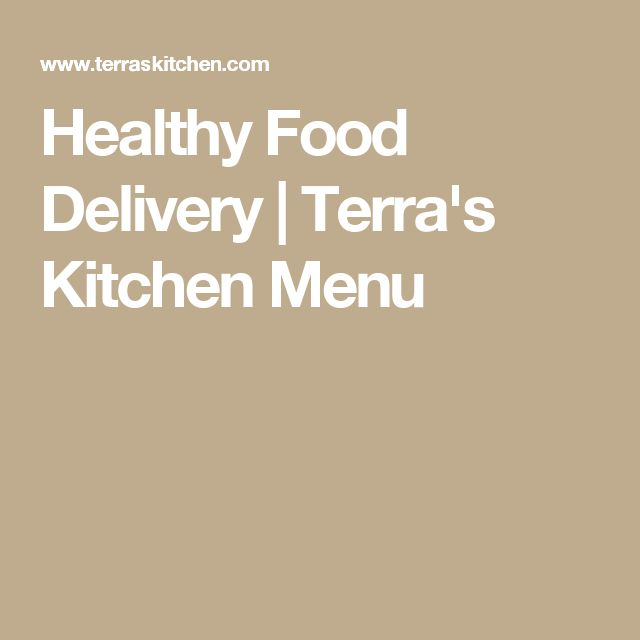 Healthy Food Delivery | Terra's Kitchen Menu