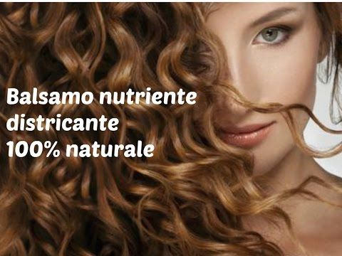 Balsamo nutriente e districante 100% naturale! - YouTube