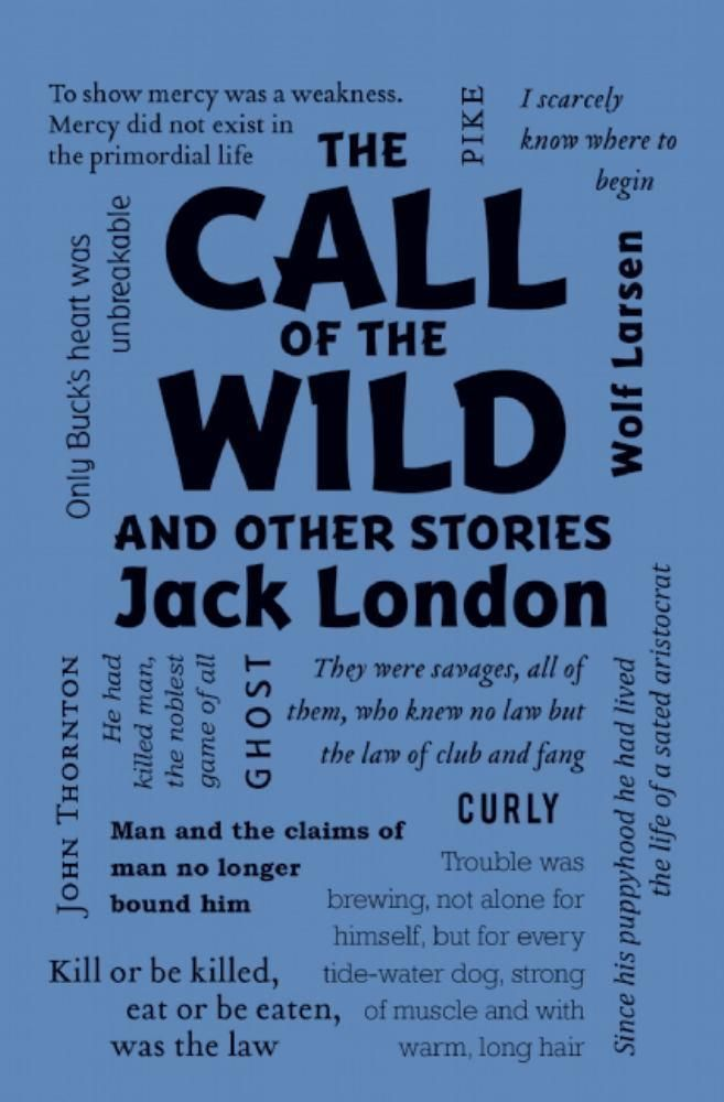 Call of the Wild and Other Stories, The