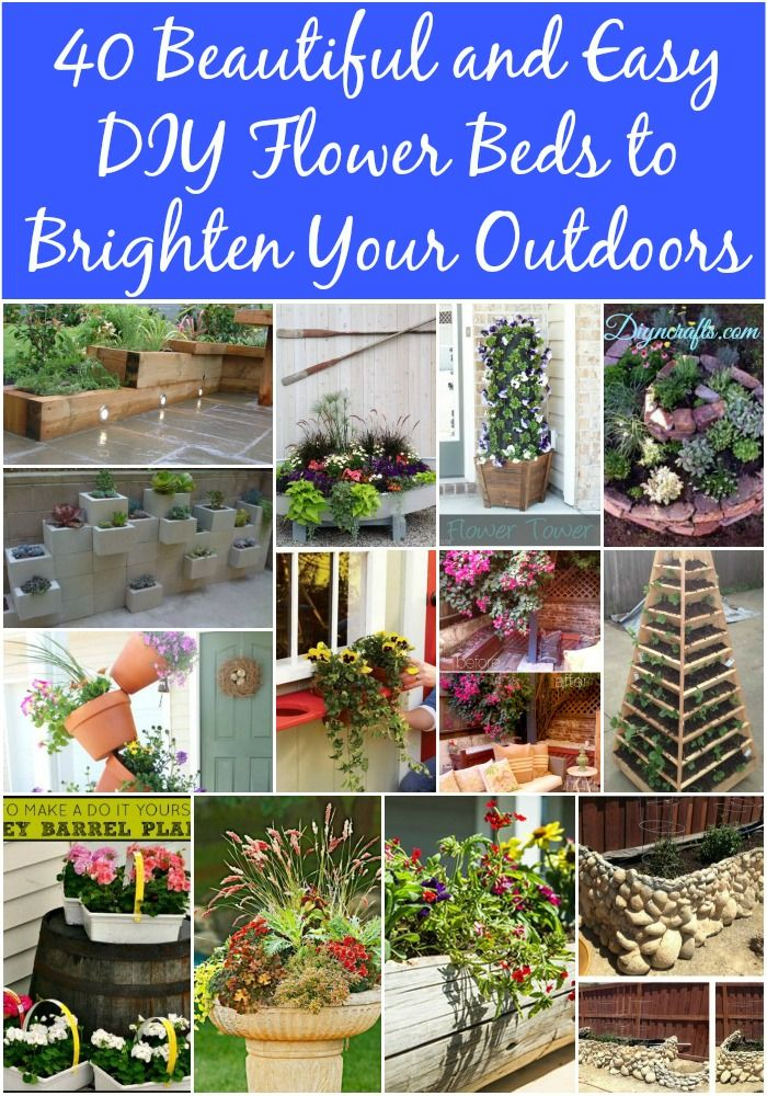 40 Beautiful and Easy DIY Flower Beds