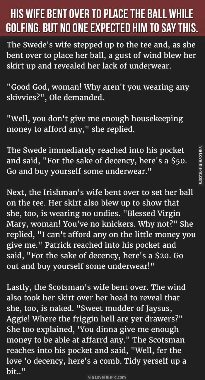 His Wife Bent Over To Place The Ball While Golfing But No One Expected Him To Say This funny jokes story lol funny quote funny quotes funny sayings joke hilarious humor stories marriage humor funny jokes adult jokes best jokes ever best jokes