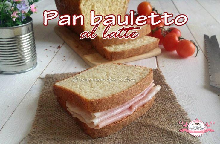 Pan bauletto light al latte | Le ricette super light di Giovi