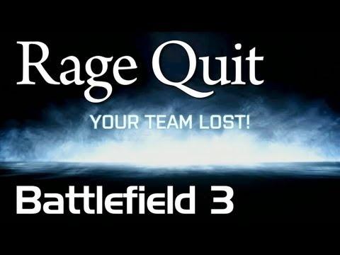 Rage Quit: Battlefield 3