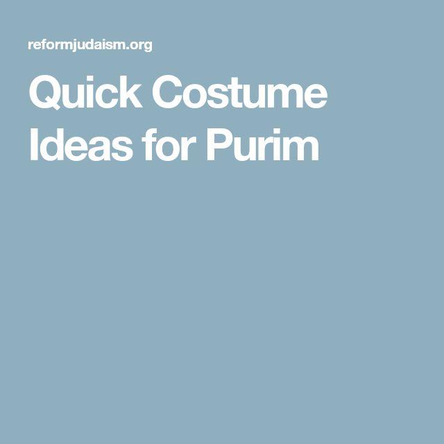 Quick Costume Ideas for Purim