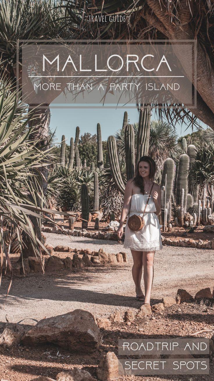 Mallorca – viel mehr als nur Ballermann und Sangriaeimer Travel Guide Mallorca, Road trip, secret spots, kakteen, botanical garden, küste, mietwagen tour, berge mallorca, die andere seite, tipps, inspiration, was machen in mallorca, reisetipps