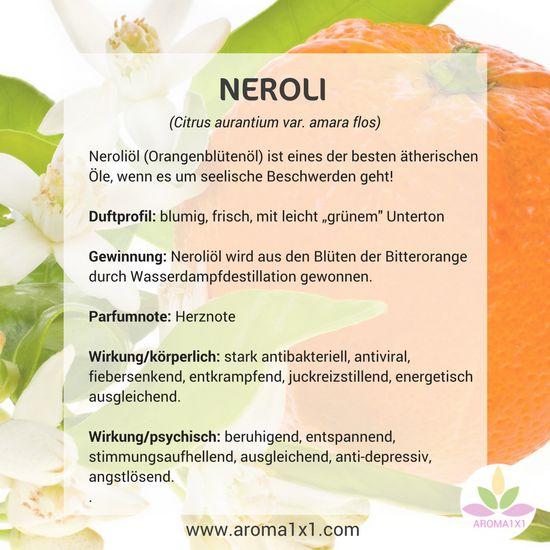 Neroliöl (Orangenblütenöl) ist eines der besten ätherischen Öle, wenn es um seelische Beschwerden geht!