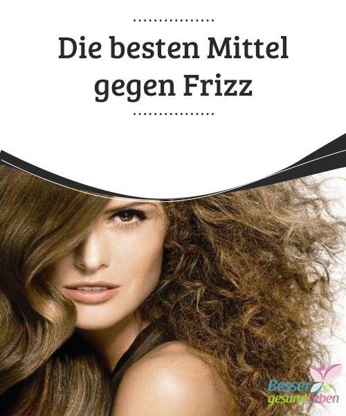 Frizz Haare Hausmittel