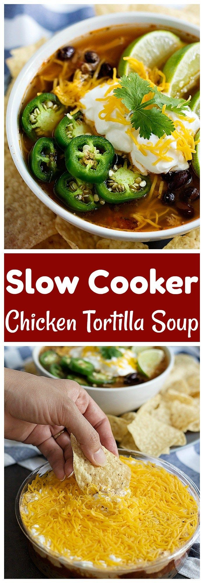 Slow Cooker Chicken Tortilla Soup is the ultimate comfort food for any day of the week! It's so easy to make and is packed with flavors!