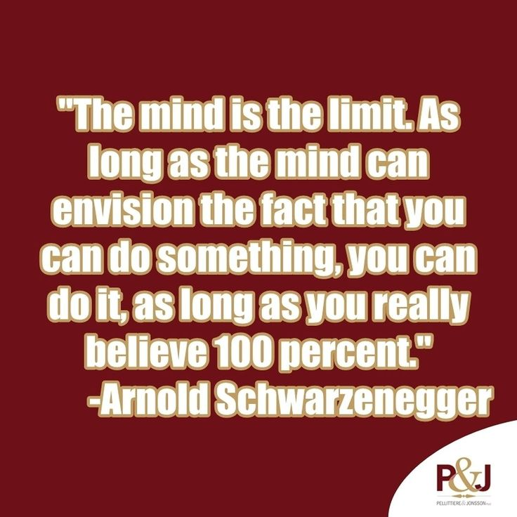 #MondayMotivation The mind is the limit. As long as the mind can envision the fact that you can do something you can do it as long as you really believe 100 percent.  Arnold Schwarzenegger
