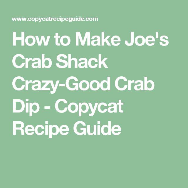 How to Make Joe's Crab Shack Crazy-Good Crab Dip - Copycat Recipe Guide