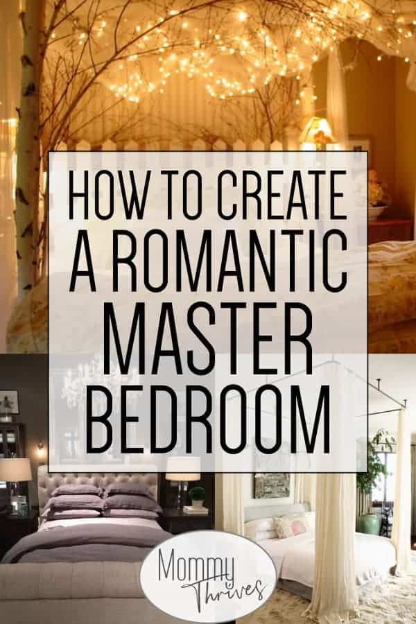 12 Beautiful Romantic Bedroom Ideas Mommy Thrives Romantic Master Bedroom Master Bedrooms Decor Romantic Bedroom Decor