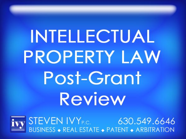 COMPREHENSIVE POST-GRANT REVIEW PRACTICE -- The new provisions of America Invents Act provide for a new post-grant review, and inter parties review proceeding, to be conducted before the Patent Trial and Appeal Board. These new provisions were created to improve patent quality. STEVEN IVY P.C. specializes in post-grant review. In addition, our law firm handles a wide range of other intellectual property issues, such as patent, trademark and copyright procurement.