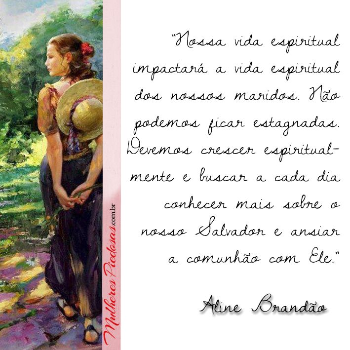 """Leia o artigo completo: """"Se preparando enquanto solteiras – Parte 2″ por Aline Brandão  http://www.mulherespiedosas.com.br/se-preparando-enquanto-solteiras-2/"""