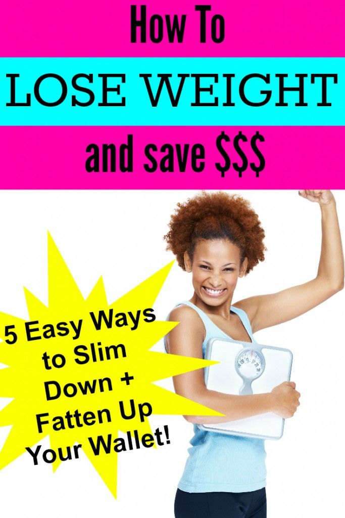 How to Lose Weight and Save Money: 5 Easy Ways To Slim Down and Fatten Up Your Wallet