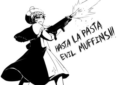 """Hasta la pasta evil muffins!!!"" // Haha!! I'm ashamed to say that idk if this is Romano or N. Italy but still hilarious either way! XD Hetalia"