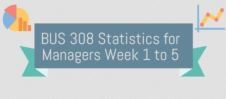 BUS 308 Statistics for ManagersBUS 308 Week 1 DQ 1, LanguageNumbers and measurements are the language of business.. Organizations look at results, expenses, quality levels, efficiencies, time, costs, etc. What measures does your department keep track of ? How are the measures collected, and how are