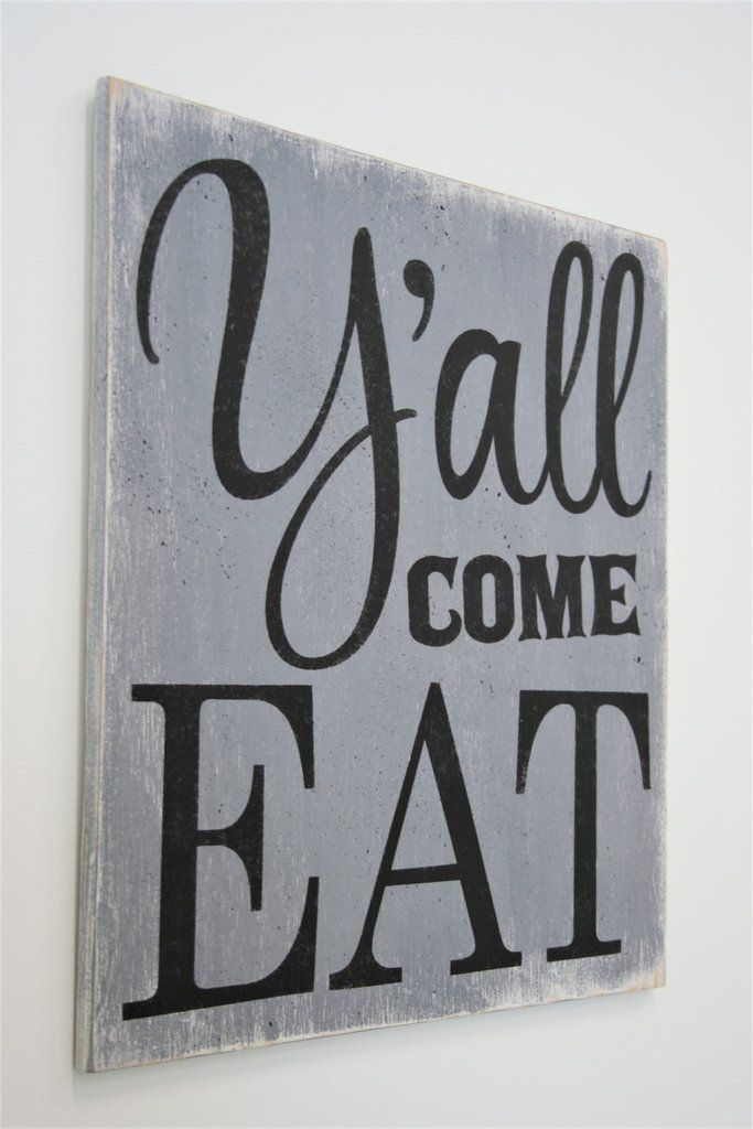 """Y'all come eat! This is a wood sign that measures 18"""" x 18"""". The background shown in the first three images is Gray/Black lettering. Fourth image is Tuscan Red/White lettering. This piece is handpaint"""