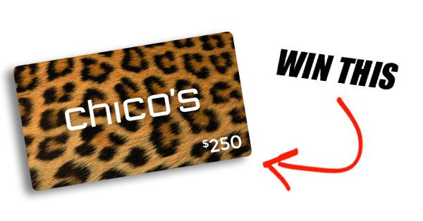 That's right! We're giving away a gift card to Chico's Clothing Store.
