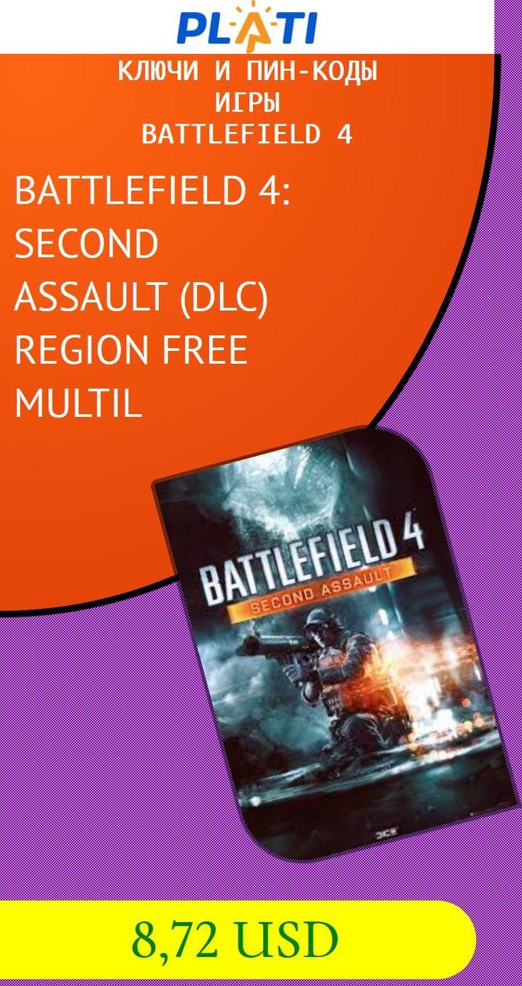 BATTLEFIELD 4: SECOND ASSAULT (DLC) REGION FREE MULTIL Ключи и пин-коды Игры Battlefield 4