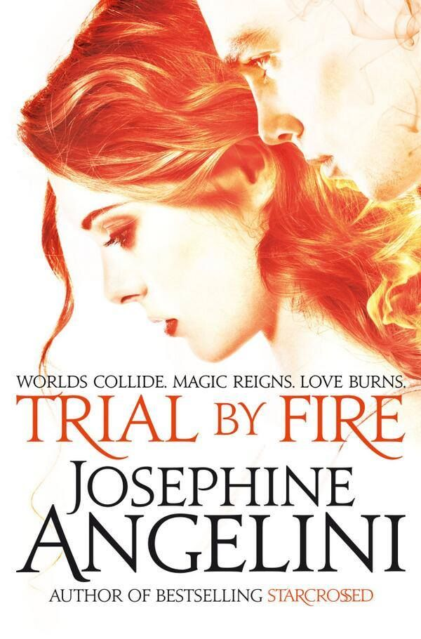 Trial By Fire by Josephine Angelini • August 28, 2014 • Macmillan Children's Books https://www.goodreads.com/book/show/22087268-trial-by-fire