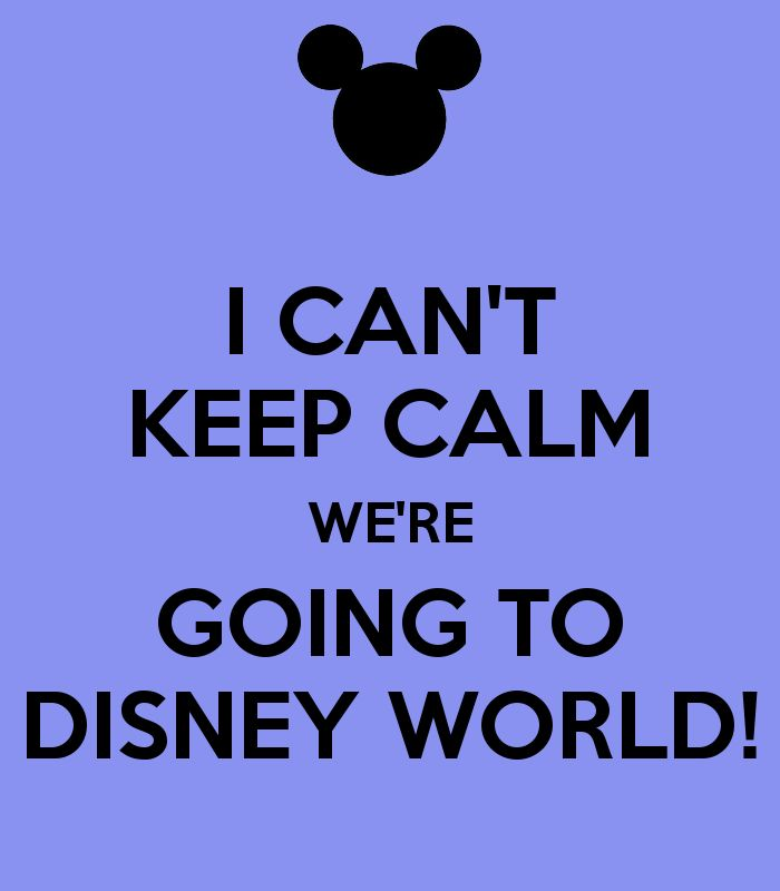 Disney World Quotes 31 Best Disney ~ Keep Calm Images On Pinterest  Disney Magic