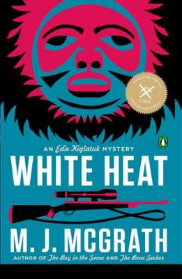 White Heat by M. J. McGrath, Click to Start Reading eBook, Longlisted for the CWA Gold Dagger Award, White Heat is the first book in the gripping Edie Kiglatuk