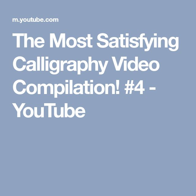 The Most Satisfying Calligraphy Video Compilation! #4 - YouTube