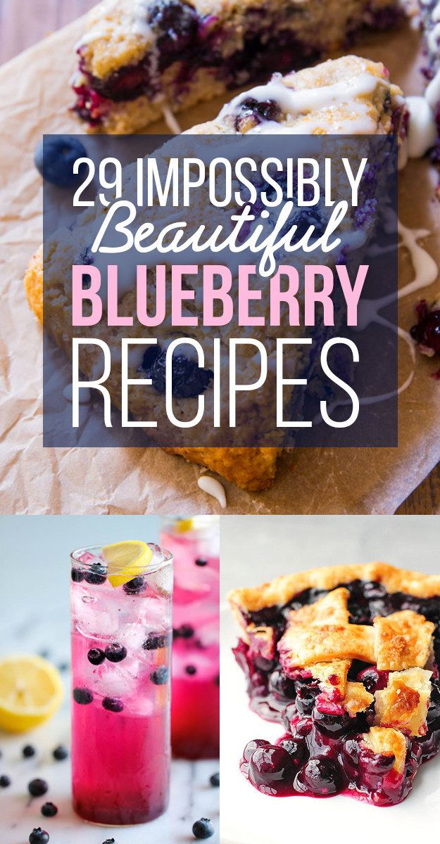 29 Impossibly Beautiful Blueberry Recipes