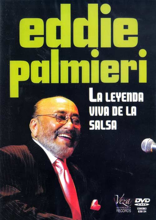Eddie Palmieri | Eddie PALMIERI : La Leyenda Viva De La Salsa