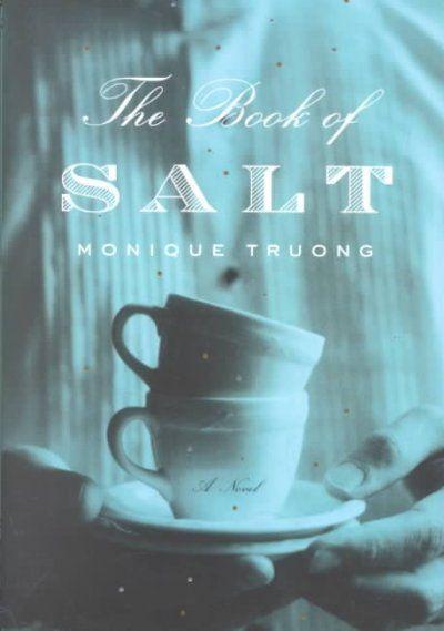 The Book of Salt by Monique T. D. Truong